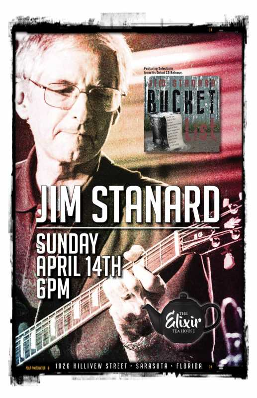 Poster for Jim Stanard's live gig at The Elixir Tea House